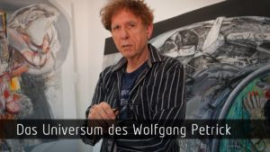Wolfgang Petrick, Film, KUNSTLEBEN BERLIN