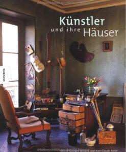 Kunstbücher, Künstler und ihre Häuser