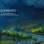 ELEMENTS – Gruppenausstellung der Künstler der Galerie