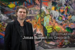Jonas Burgert Interview Zeitlaich Blain Southern Kunstleben Berlin