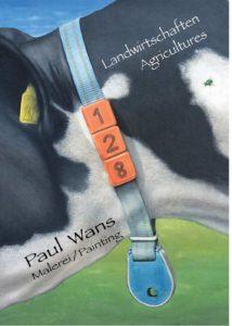 Landwirtschaften Paul Wans in der LDX Artodrome Gallery Berlin