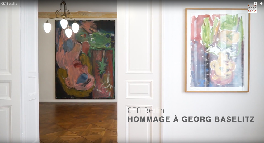 CFA Berlin HOMMAGE À GEORG BASELITZ
