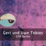 Gert und Uwe Tobias bei CFA Berlin
