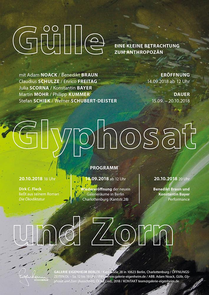 GÜLLE, GLYPHOSAT UND ZORN bei Galerie Eigenheim