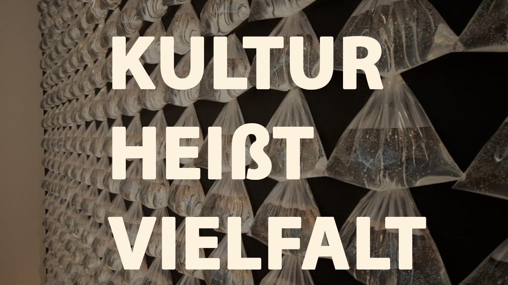Kultur heißt Vielfalt, Kunstleben Berlin