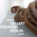 Gallery Weekend Berlin 2019 - Video