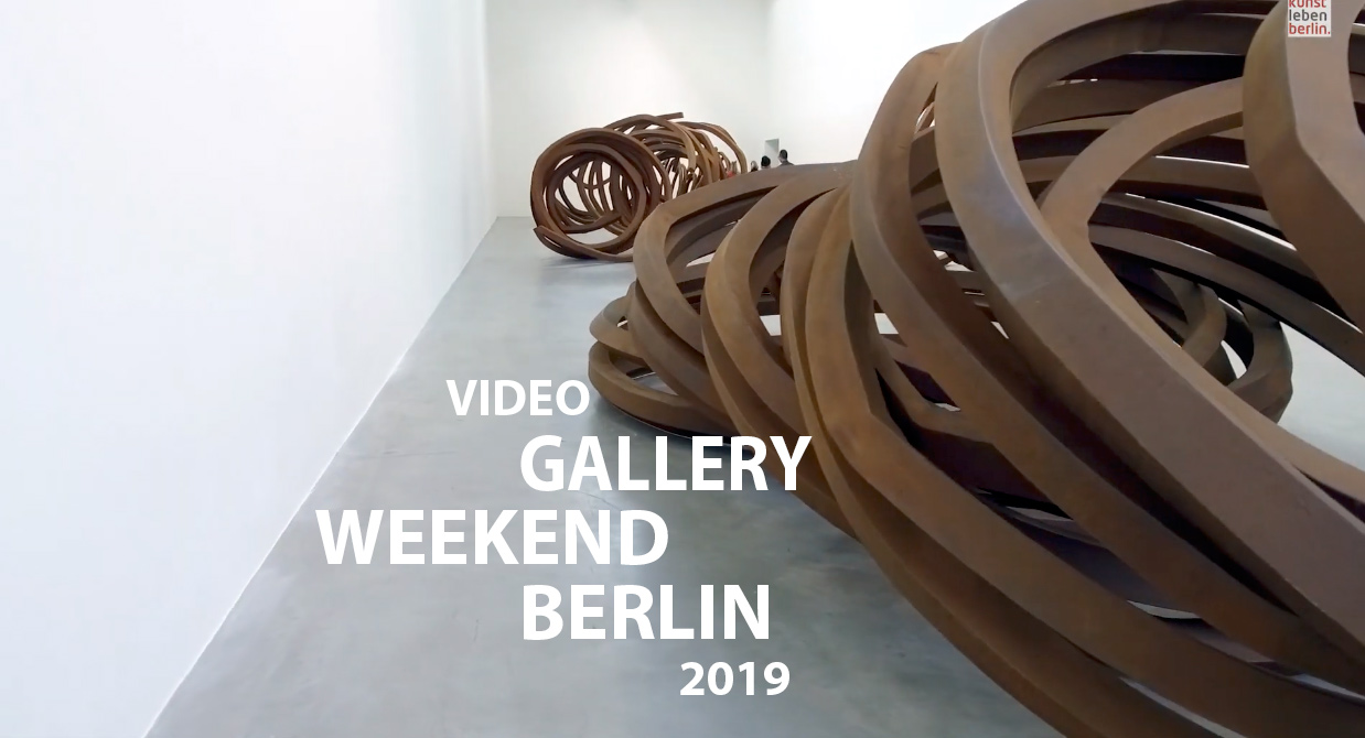 Gallery Weekend Berlin 2019 - Video