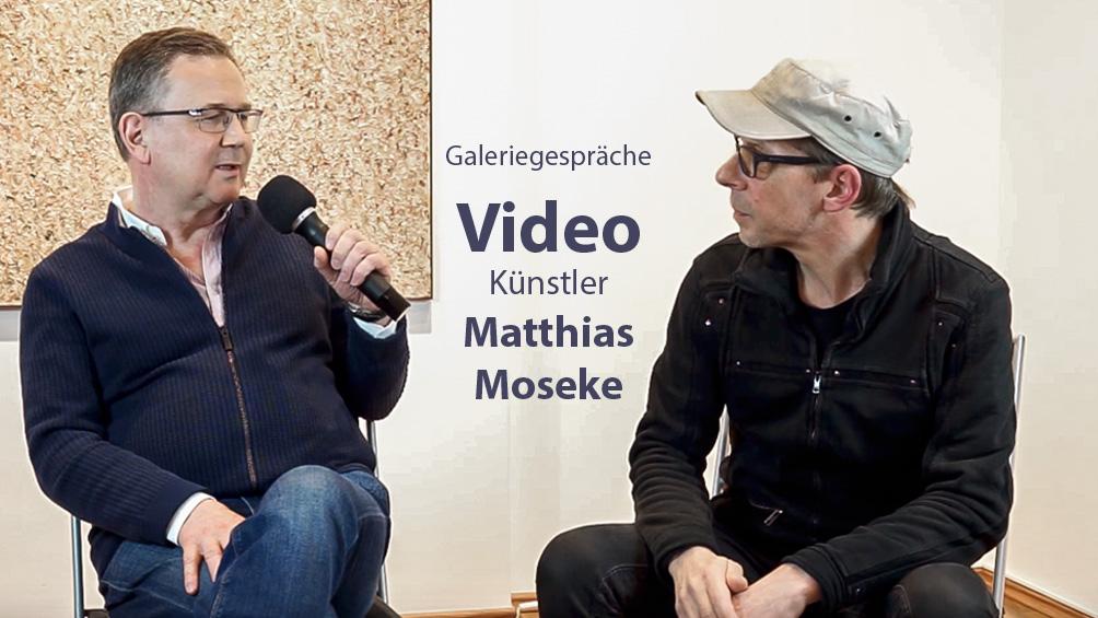 Matthias Moseke im Gespräch mit Michael Fritsch, Ausstellung Traktion in der Galerie Schöne Weide