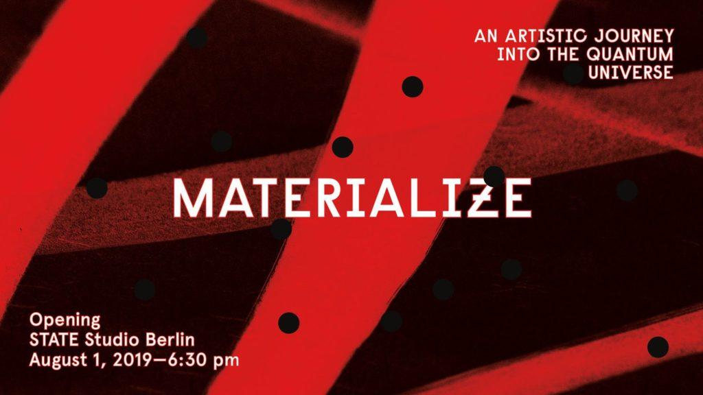 Materialisieren - Eine künstlerische Reise ins Quantenuniversum