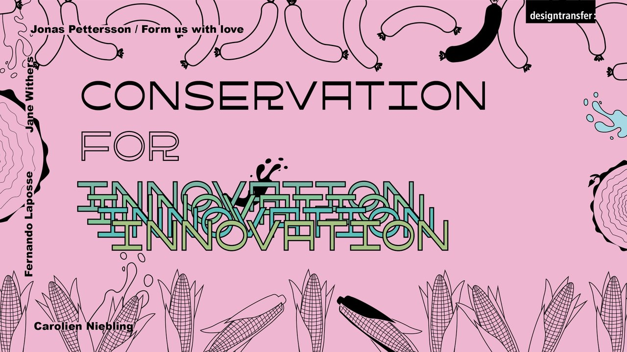 designtransfer Conservation for innovation