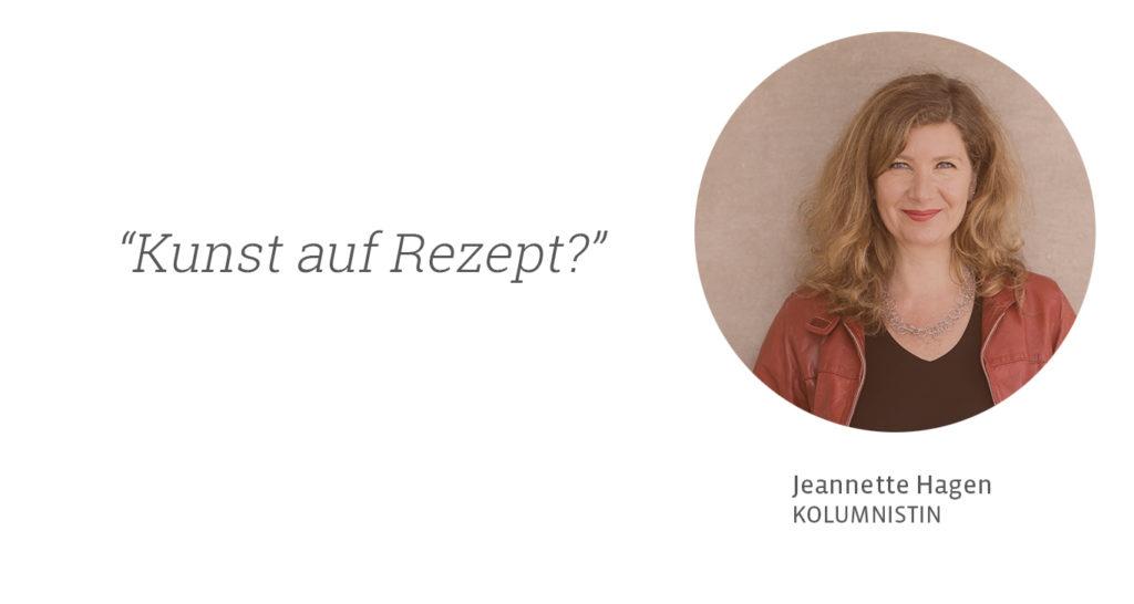 Kunst auf Rezept? Jeannette Hagen für Kunstleben Berlin