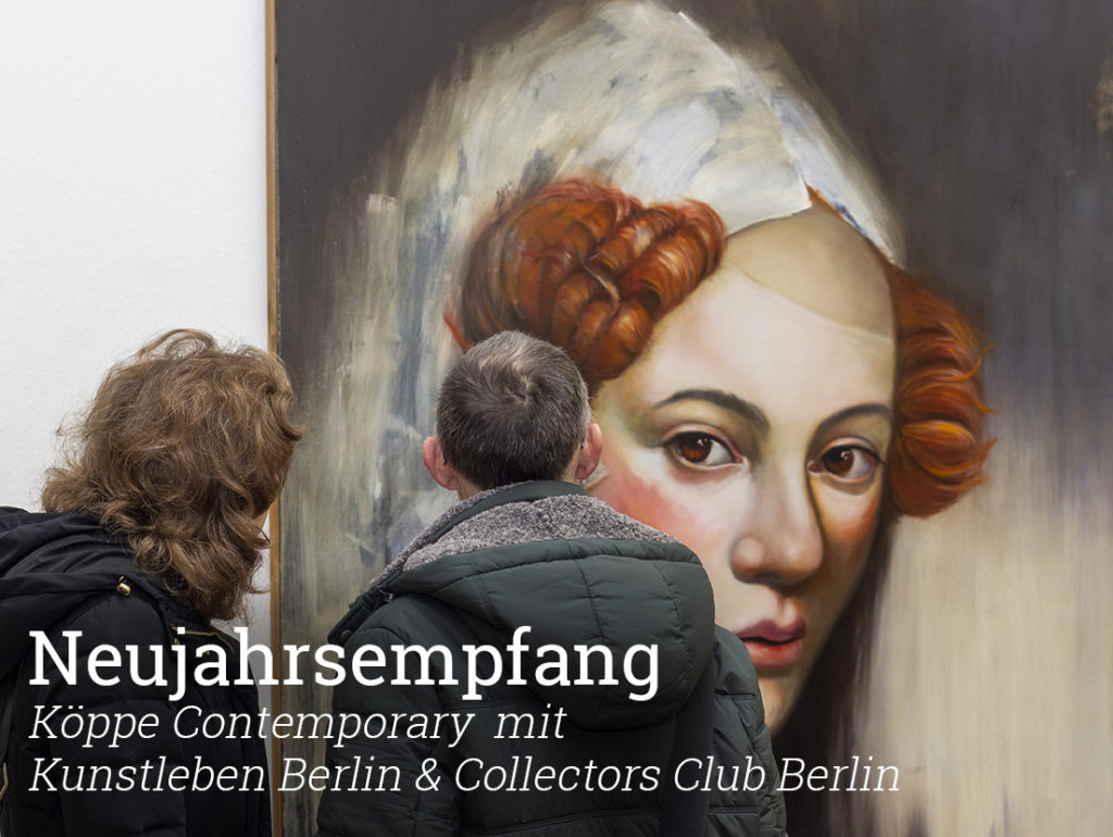 Neujahrsempfang, Köppe Contemporary, Kunstleben Berlin, Collectors Club Berlin