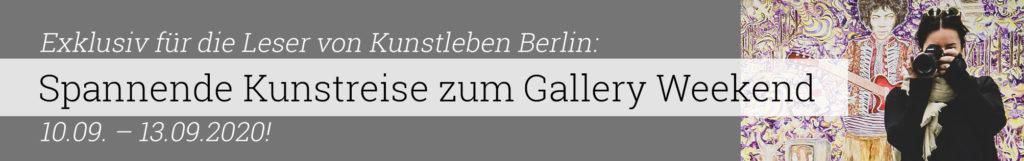 Kunstleben Berlin Kunstreise Gallery Weekend 2020