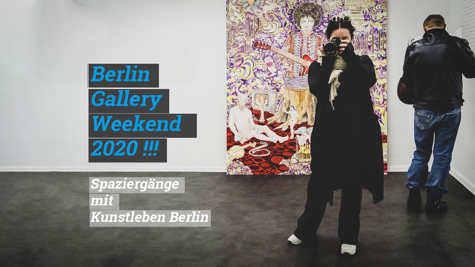 kunstspaziergänge Gallery Weekend 2020 Kunstleben Berlin