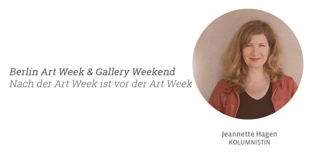 Berlin Art Week und Gallery Weekend Berlin 2020, Jeannette Hagen für Kunstleben Berlin