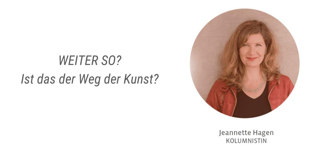 Ist das der Weg der Kunst? - Jeannette Hagen