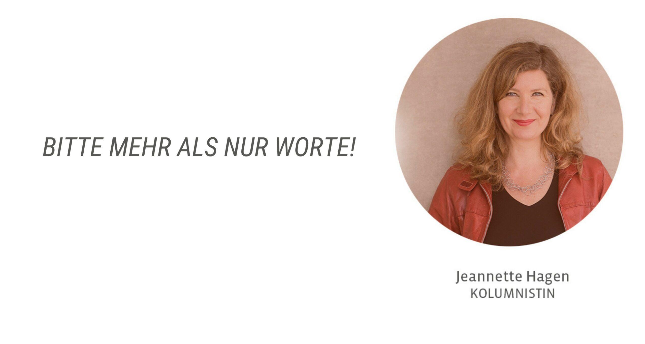 Jeannette Hagen - Bitte mehr als nur Worte!