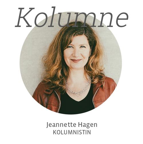 Kolumne von Jeannette Hagen.