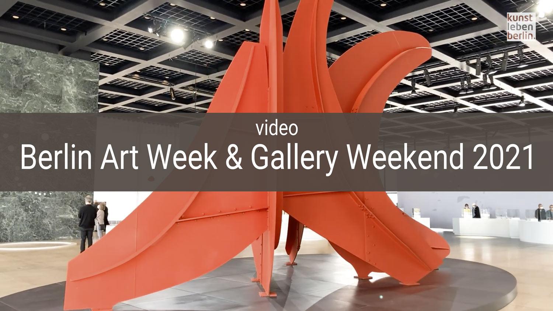 Berlin Art Week & Gallery Weekend 2021